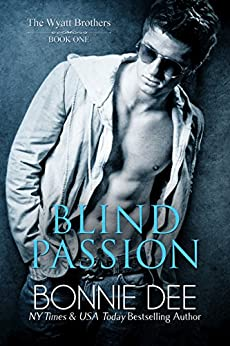 [Bonnie Dee]のBlind Passion (Wyatt Brothers Book 1) (English Edition)