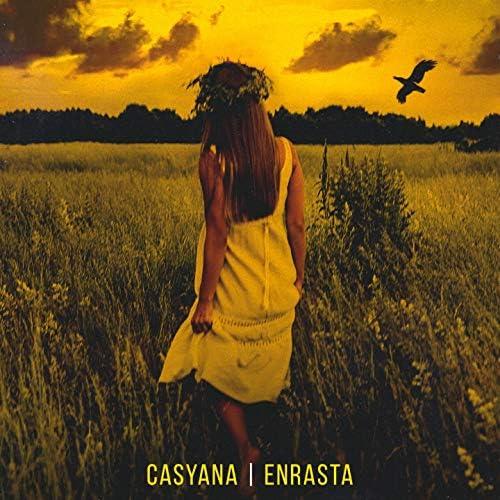 Casyana, Enrasta