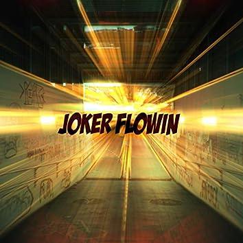 Joker Flowin'