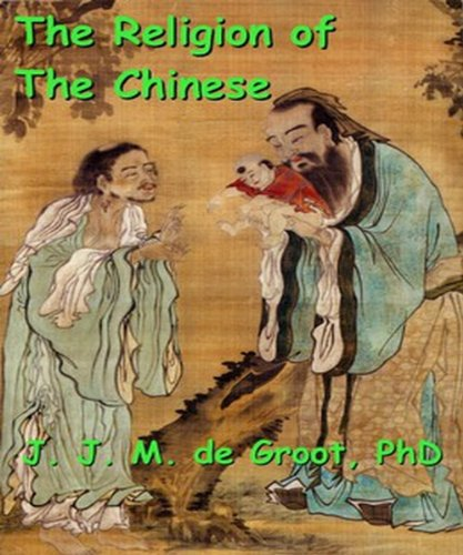 The Religion of The Chinese (English Edition)