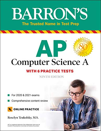 Compare Textbook Prices for AP Computer Science A: With 6 Practice Tests Barron's Test Prep Ninth Edition ISBN 9781438012896 by Teukolsky M.S., Roselyn