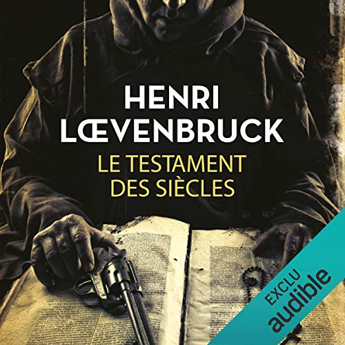 Le testament des siècles                   De :                                                                                                                                 Henri Loevenbruck                               Lu par :                                                                                                                                 François Montagut                      Durée : 11 h et 31 min     26 notations     Global 3,8