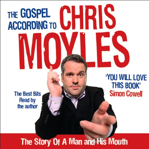 The Gospel According to Chris Moyles audiobook cover art