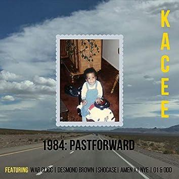 1984: PastForward