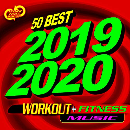 50 Best 2019 2020 Workout + Fitness Music