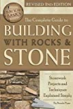 The Complete Guide to Building with Rocks & Stone Stonework Projects and Techniques Explained Simply Revised 2nd Edition (Back to Basics Building)