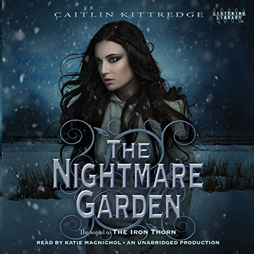 Page de couverture de The Nightmare Garden: The Iron Codex, Book 2