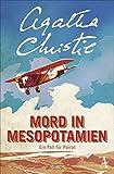 Buchinformationen und Rezensionen zu Mord in Mesopotamien: Ein Fall für Poirot von Christie, Agatha