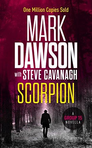 Scorpion: A Group Fifteen Novella (Group Fifteen Files Book 1) (English Edition)