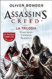 Assassin's Creed - La trilogia: Rinascimento, Fratellanza, Revelations (Assassin's Creed (versione italiana))
