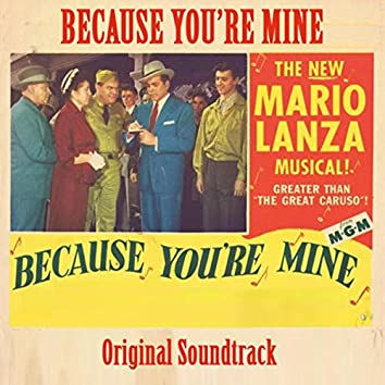 "Because You're Mine (From ""Because You're Mine"" Original Soundtrack)"