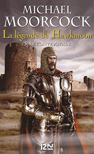 La légende de Hawkmoon - tome 5 (FANTASY t. 2)