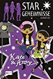 Stargeheimnisse, Band 03: Kate & Amy - Annabelle Starr