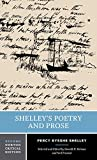 Shelley's Poetry and Prose (Norton Critical Editions, Band 0) - Donald H. Reiman
