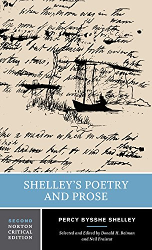 Shelley's Poetry and Prose (Norton Critical Edition)