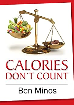 Calories Don't Count by [Ben Minos]