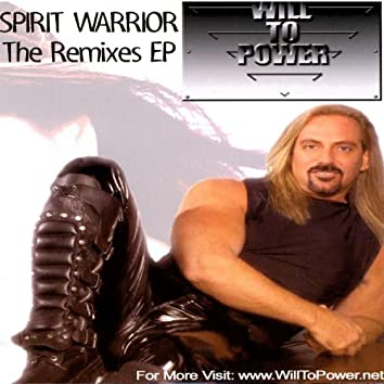 Spirit Warrior - The Remixes EP