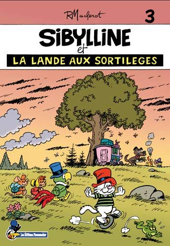 Sibylline T03 Sibylline et la lande aux sortilèges