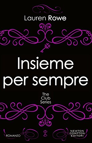 Insieme per sempre (The Club Series Vol. 4)