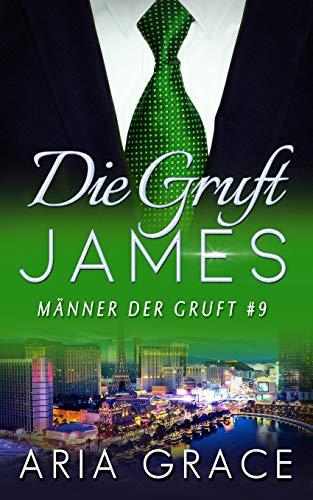 Die Gruft: James: Homosexuell Dunkle Romantik (Männer Der Gruft)