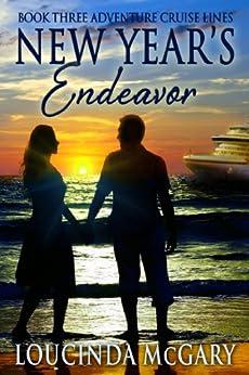 New Year's Endeavor (Adventure Cruise Line Book 3) by [Loucinda McGary]
