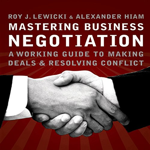 Mastering Business Negotiation cover art