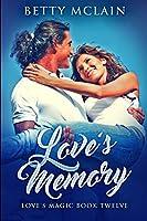Love's Memory: Large Print Edition