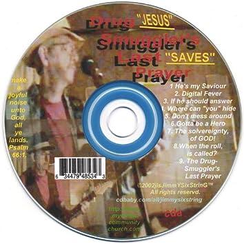 The Drugsmuggler's Last Prayer!