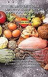 EL LIBRO DE COCINA DEFINITIVO SOBRE LA DIETA PALEO PARA PRINCIPIANTES 2021/22: La guía completa sobre la Paleo Dieta, adelgaza rápida y ... el desayuno hasta el postre, activa tu me