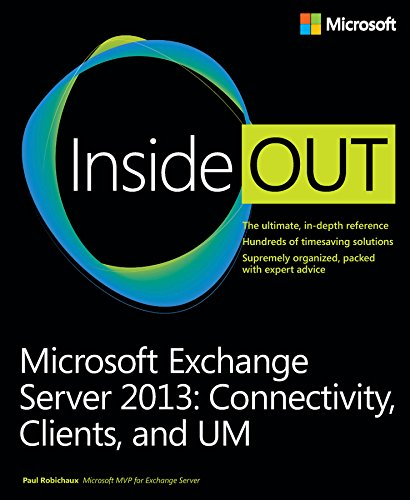 Microsoft Exchange Server 2013 Inside Out Connectivity, Clients, and UM (English Edition)