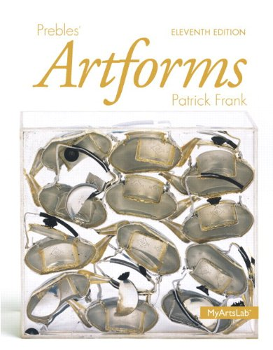 Prebles' Artforms Plus NEW MyLab Arts -- Access Card Package (11th Edition)