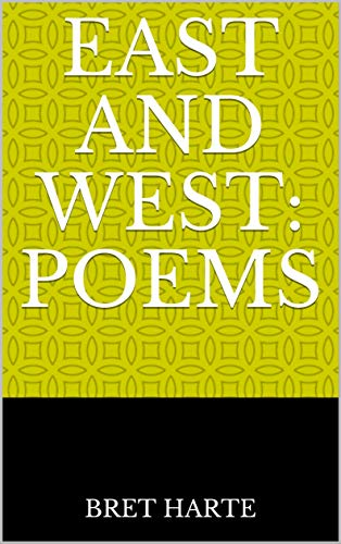 East and West: Poems (English Edition)