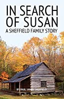 In Search of Susan: A Sheffield Family Story
