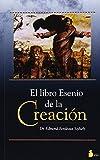 LIBRO ESENIO DE LA CREACION, EL (2001)