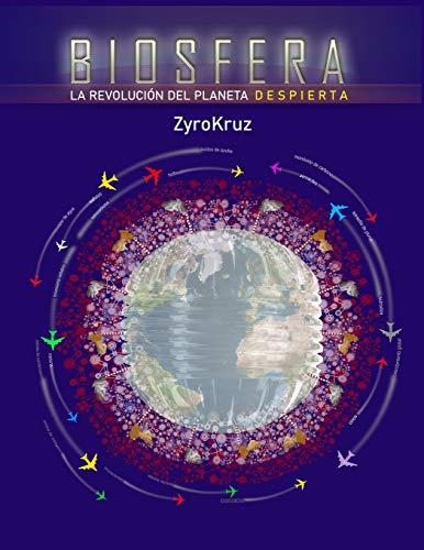 Biosfera. La revolución del planeta. Despierta: Libro de arte vanguardista con un...