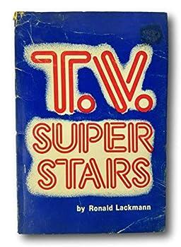 Hardcover Rare 1979 ~ TV Super Stars ~ Ronald Lackmann ~ Ron Howard ~ Henry Winkler Book