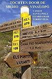 Tochten door de medio vinalop: vanuit SantaPola Guardamar Torrevieja