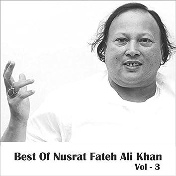 Best of Nusrat Fateh Ali Khan, Vol. 3