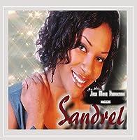 Jazzi Musiq Productions Presents Sandrel