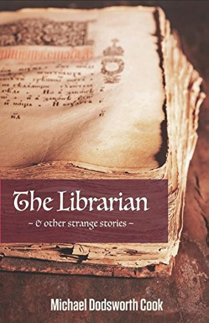 急速なアレイ副産物The Librarian & other strange stories