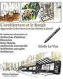 L'architecture et le Rough