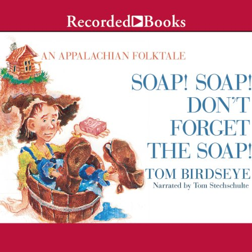 Soap! Soap! Don't Forget the Soap! audiobook cover art