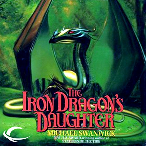 The Iron Dragon's Daughter audiobook cover art
