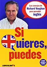 Si Quieres, Puedes (Spanish Edition) by Richard Vaughan(2009-05-14)