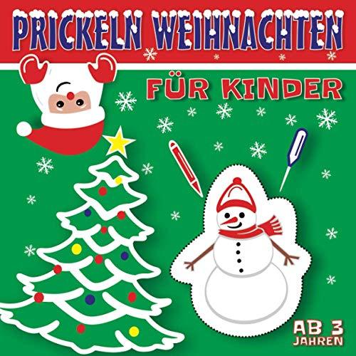 Prickeln Weihnachten Für Kinder: Prickel Block   Motive rund um die Weihnachtszeit und den Winter   Basteln ab 3 Jahre   Prickelbilder