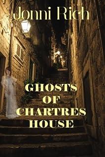 Ghosts of Chartres House: Ghosts of Chartres House