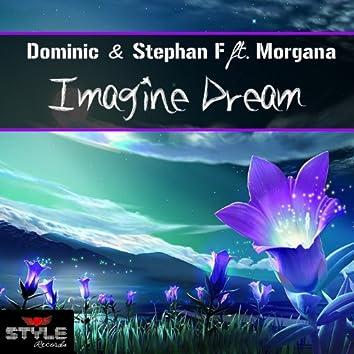 Imagine Dream (feat. Morgana)