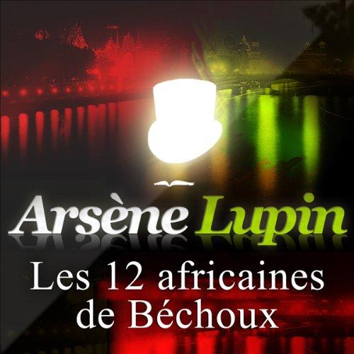 Les douze africaines de Béchoux cover art