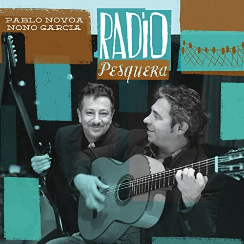 Pablo Novoa & Nono García