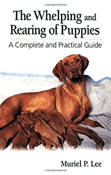 Spiral-bound The Whelping and Rearing of Puppies: A Complete and Practical Guide Book